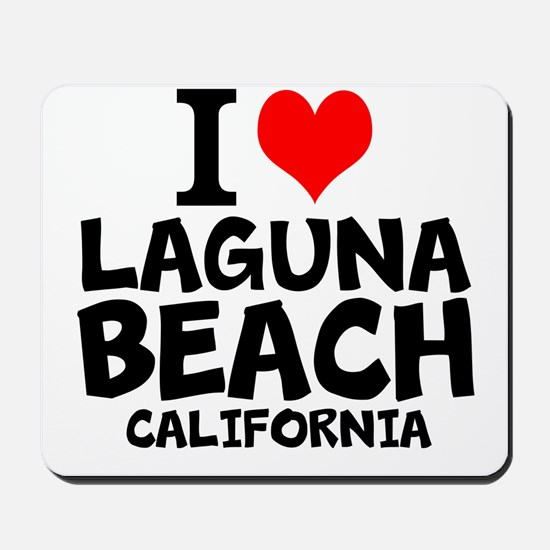 I Love Laguna Beach, California Mousepad