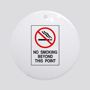 No Smoking Beyond This Point Ornament (Round)