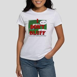 Poker Bluffer Women's T-Shirt