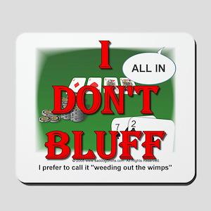Poker Bluffer Mousepad