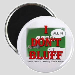 """Poker Bluffer 2.25"""" Magnet (10 pack)"""