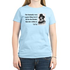 Francis Bacon Quote 4 Women's Light T-Shirt