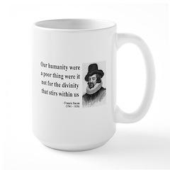 Francis Bacon Quote 4 Large Mug
