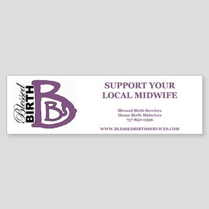 Support Your Local Midwife Bumper Sticker