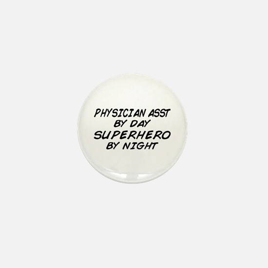 Physician Assistant Superhero by Night Mini Button