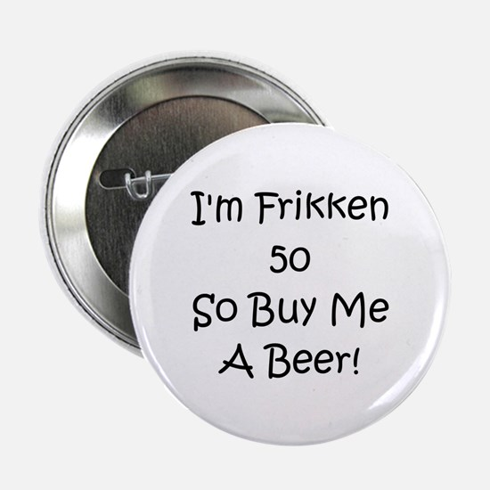 """50 Buy Me A Beer! 2.25"""" Button"""