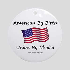 Union By Choice Ornament (Round)