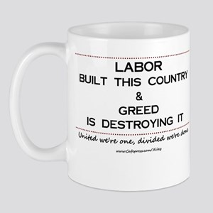 Labor Built The Country Mug