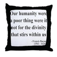 Francis Bacon Text 4 Throw Pillow