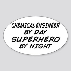 Chemical Engineer Superhero by Night Sticker (Oval