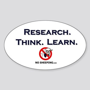 Research. Think. Learn. Oval Sticker