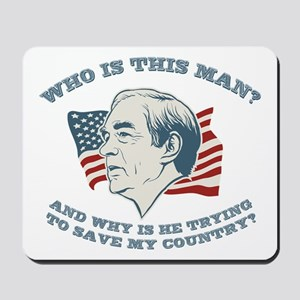 Who Is This Man? Ron Paul Mousepad