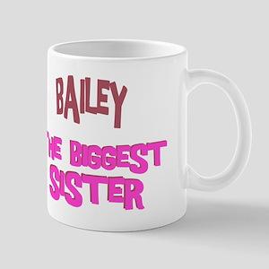 Bailey - The Biggest Sister Mug