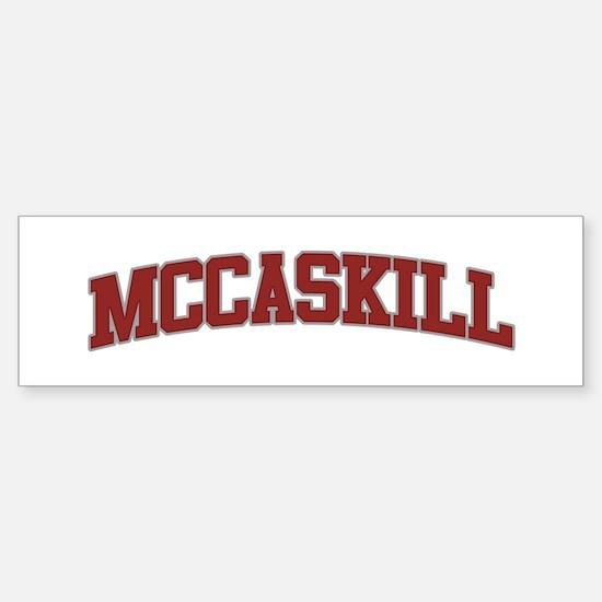 MCCASKILL Design Bumper Bumper Bumper Sticker