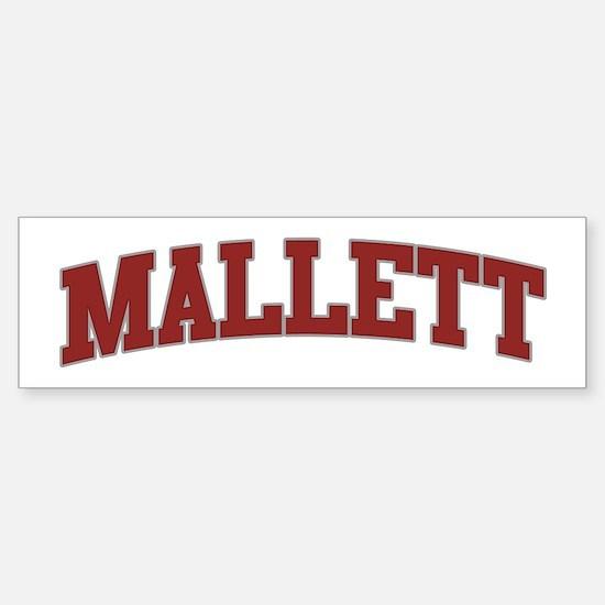 MALLETT Design Bumper Bumper Bumper Sticker