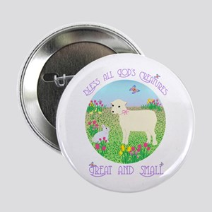 Bless All God's Creatures Button