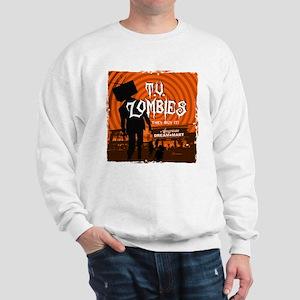 T.V. Zombies Sweatshirt