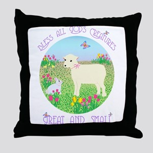 Bless All God's Creatures Throw Pillow