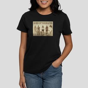 Home of the Braves Women's Dark T-Shirt