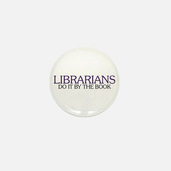 Librarians do it by the Book Mini Button