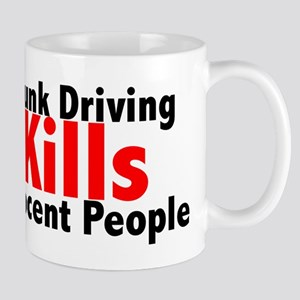 Drunk Driving Kills Mug