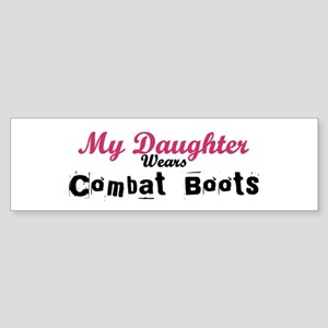 My Daughter Wears Combat Boot Bumper Sticker