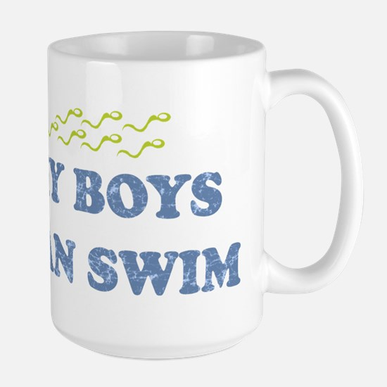 MY BOYS CAN SWIM Large Mug