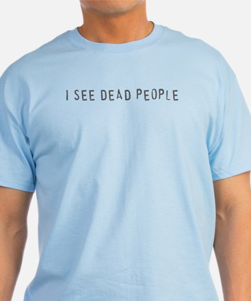 Deadpeople T-Shirt