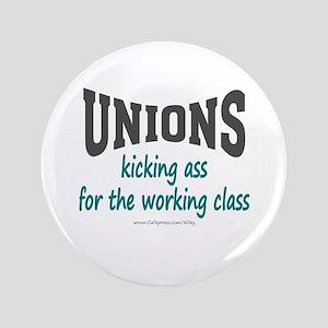 """Unions Kicking Ass 3.5"""" Button"""