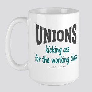 Unions Kicking Ass Large Mug