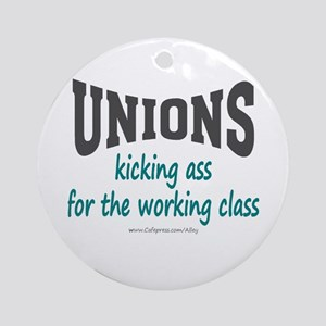 Unions Kicking Ass Ornament (Round)