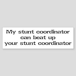 My stunt coordinator can beat up... Sticker (Bumpe