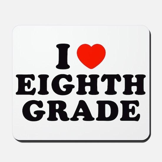 I Heart/Love Eighth Grade Mousepad