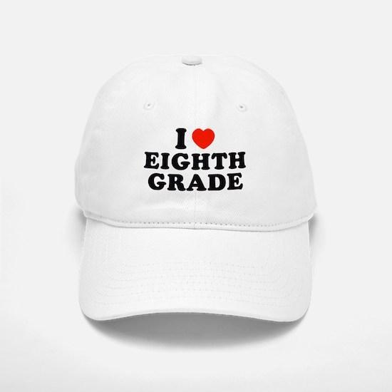 I Heart/Love Eighth Grade Baseball Baseball Cap