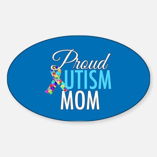 Proud Autism Mom Sticker (Oval)