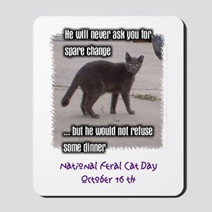 National Feral Cat Day Mousepad