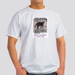 National Feral Cat Day Light T-Shirt