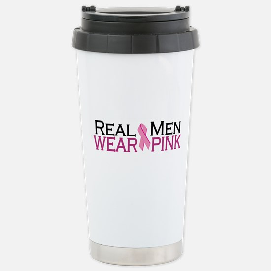 Real Men Wear Pink Stainless Steel Travel Mug