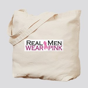 Real Men Wear Pink Tote Bag