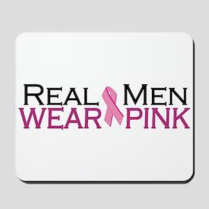 Real Men Wear Pink Mousepad