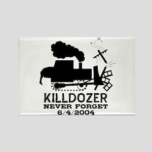 Killdozer Never Forget Rectangle Magnet
