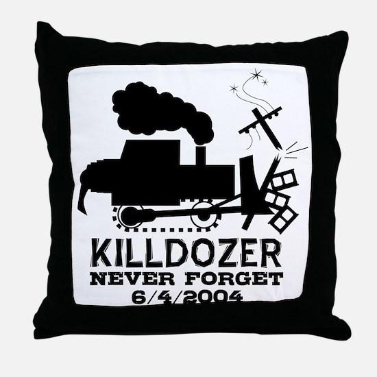 Killdozer Never Forget Throw Pillow