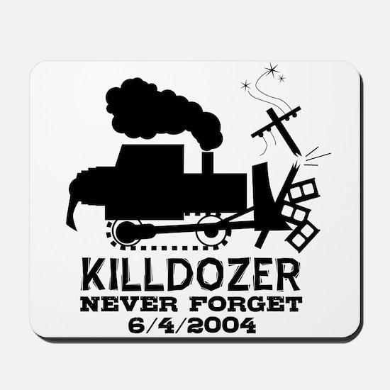 Killdozer Never Forget Mousepad