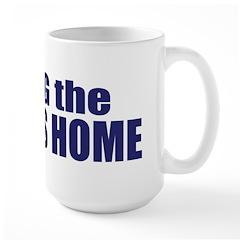Bring the Troops Home Large Mug