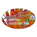 Separate Church and Hate Oval Sticker