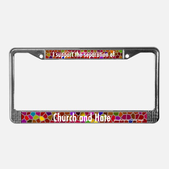 Separate Church and Hate License Plate Frame