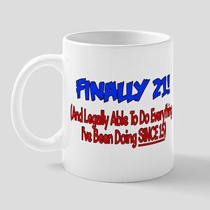 Finally 21 (BLUE) Mug