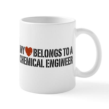 My Heart Belongs to a Chemical Engineer Mug