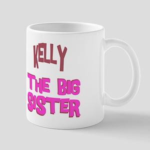 Kelly - The Big Sister Mug
