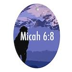 Micah 6:8 Oval Keepsake or Ornament